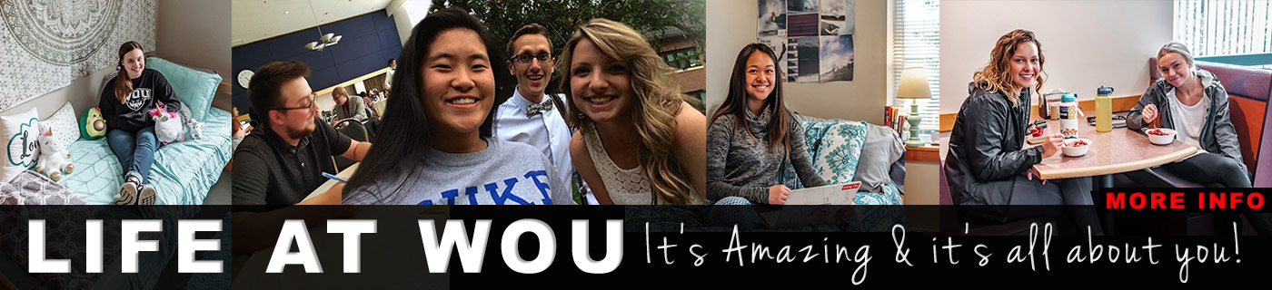 Life at WOU - It is Amazing! Find out more